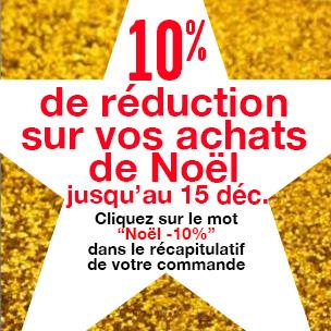 10% de réduction sur vos achats avant le 15 décembre